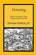 Dowsing : with an account of some original experiments