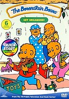 The Berenstain Bears. Get organized