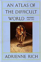 An atlas of the difficult world : poems 1988-1991