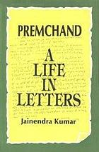 Premchand, a life in letters