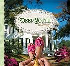 Deep South knitting : knitting, traveling and cooking with a Southern accent