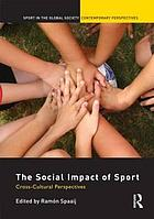 The social impact of sport : cross-cultural perspectives