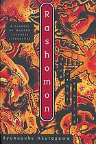 Rashomon, and other stories;