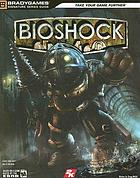 Bioshock : [official strategy guide]