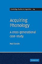 Acquiring phonology : a cross-generational case-study