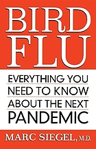Bird flu : everything you need to know about the next pandemic