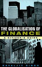 The globalisation of finance : a citizen's guide.