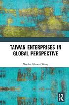 Taiwan's enterprises in global perspective