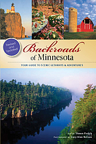 Backroads of Minnesota : your guide to scenic getaways and adventures