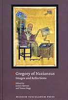 Gregory of Nazianzus : images and reflections