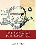 The novels of José Saramago : echoes from the past, pathways into the future