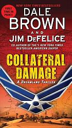 Collateral damage : a Dreamland thriller