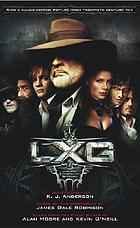 LXG : the League of Extraordinary Gentlemen