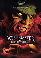Wishmaster : the prophecy fulfilled