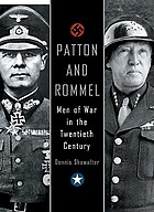 Patton and Rommel : men of war in the twentieth century