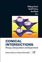 Conical intersections : theory, computation and experiment