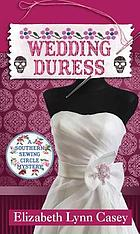 Wedding duress : a Southern Sewing Circle mystery