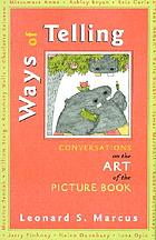 Ways of telling : conversations on the art of the picture book