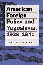 American foreign policy and Yugoslavia, 1939-1941