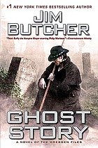 Ghost story : a novel of the Dresden files