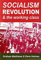 Socialism revolution & the working class