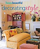 House beautiful decorating style
