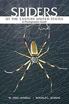 Spiders of the eastern United States : a photographic guide