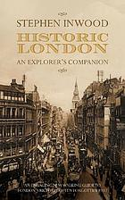 Historic London : an explorer's companion