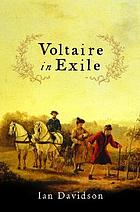 Voltaire in exile : the last years, 1753-78