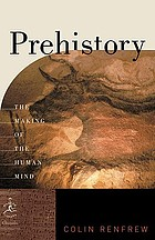 Prehistory : the making of the human mind
