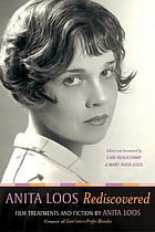 Anita Loos rediscovered : film treatments and fiction