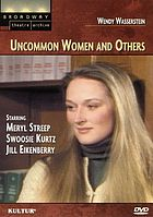 Uncommon women and others
