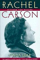 Rachel Carson : witness for nature
