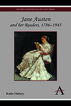 Jane Austen and her readers, 1786-1945