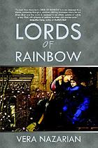 Lords of Rainbow : the book of fulfillment