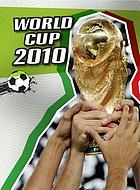 World Cup 2010 : an unauthorized guide
