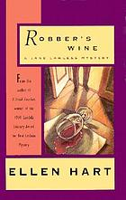 Robber's wine : a Jane Lawless mystery