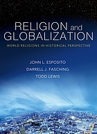 Religion & globalization : world religions in historical perspective