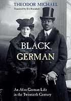Black German an Afro-German life in the twentieth century