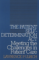 The patient self-determination act : meeting the challenges in patient care