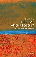 Biblical archaeology : a very short introduction.