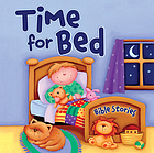 Time for bed : Bible stories