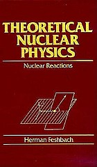 Theoretical nuclear physics : nuclear reactions