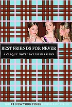 The Clique: Best friends for never ; #2