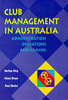 Club management in Australia : administration, operations and gaming