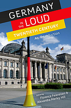 Germany in the loud twentieth century : an introduction