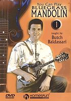 You can play bluegrass mandolin. 1