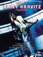Best of Lenny Kravitz for guitar : [guitar-vocal, with tablature].