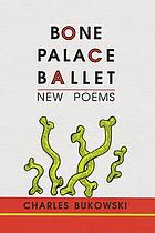 Bone palace ballet : new poems