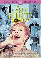 The Carol Burnett Show : show stoppers.